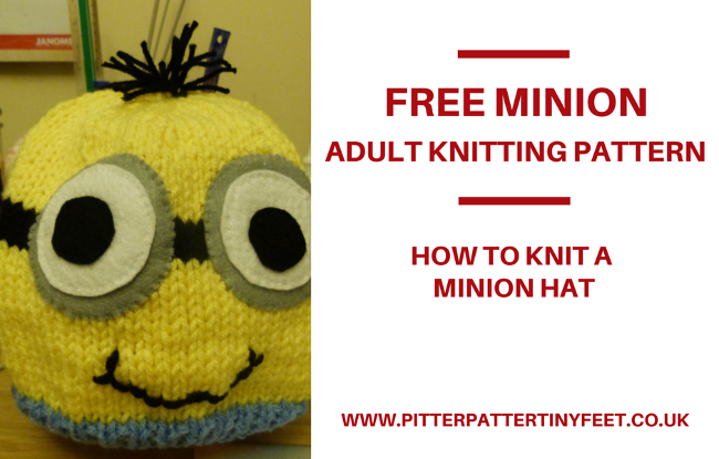 Adult Minion Hat Knitting Pattern Pitter Patter Tiny Feet